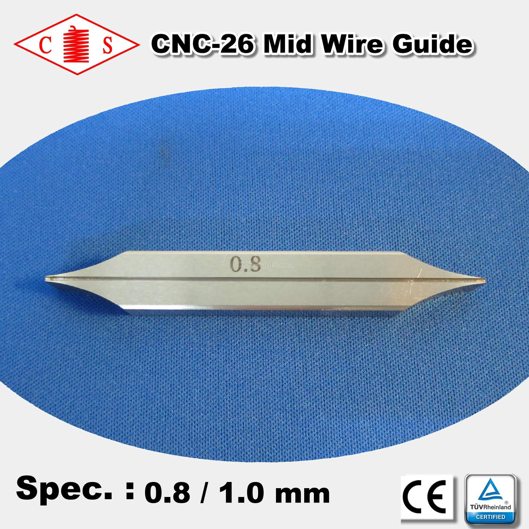CNC-26 Mid Wire Guide 0.8 / 1.0 mm CNC-26 Spring Machine Spare Parts ...