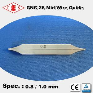 CNC-26 Mid Wire Guide 0.8 / 1.0 mm  Front
