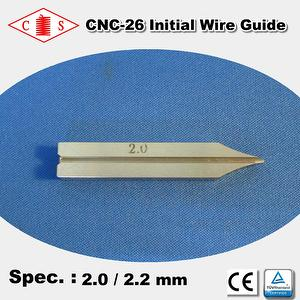 CNC-26 Initial Wire Guide 2.0 / 2.2 mm  Front